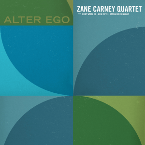 Zane Carney Quartet - Alter Ego