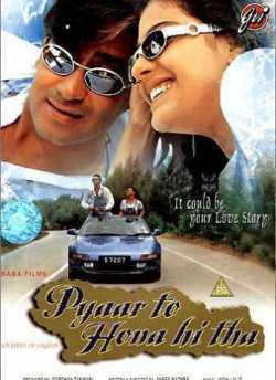 Pyaar To Hona Hi Tha movie poster