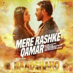 Mere Rashke Qamar album artwork