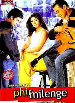 Phir Milenge movie poster