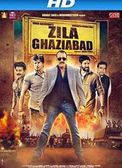 Zila Ghaziabad movie poster