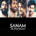 Dil Diyan Gallan – Sanam artwork