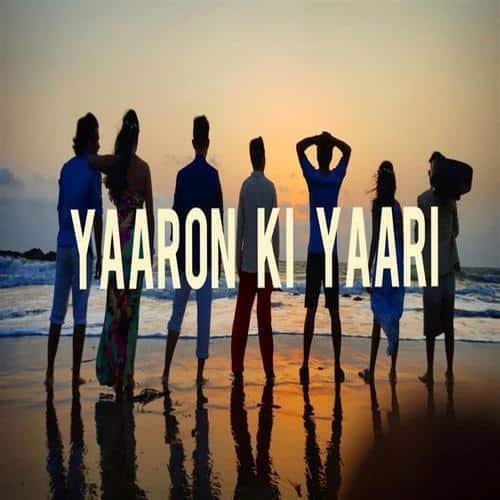 Yaaron Ki Yaari album artwork