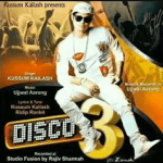 Disco 3 new Assamese song 2018