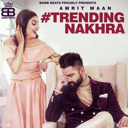 Trending Nakhra album artwork