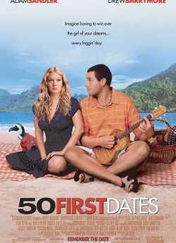 50 फर्स्ट डेट्स movie poster