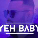 Yeh Baby artwork