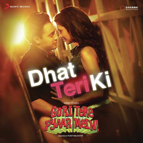 Dhat Teri Ki album artwork