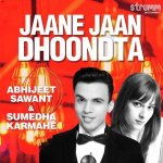 Jaane Jaan Dhoondta – Unwind Version album artwork