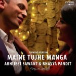 Maine Tujhe Manga – Unwind Version album artwork