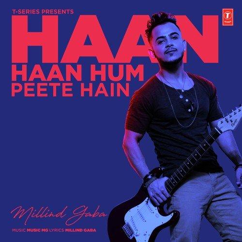 Haan Haan Hum Peete Hain album artwork