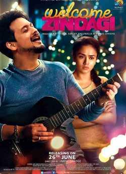 Welcome Zindagi movie poster