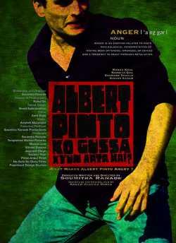Albert Pinto Ko Gussa Kyun Aata Hai? movie poster