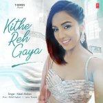 Kithe Reh Gaya artwork