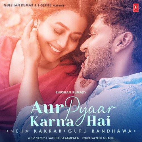 Aur pyaar karna hai album artwork