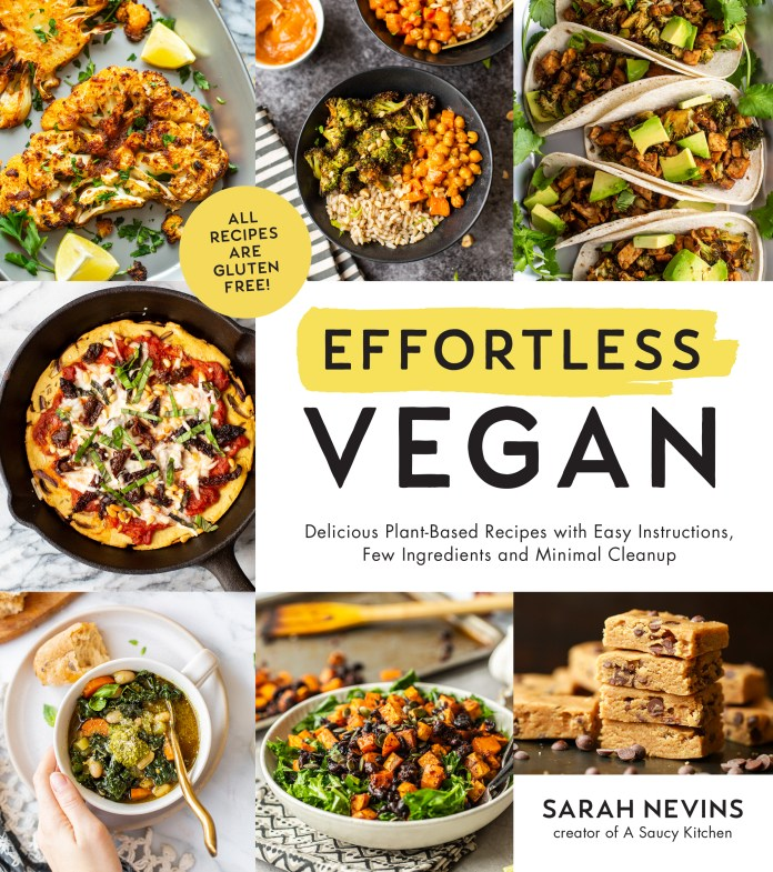 Effortless Vegan Cookbook by Sarah Nevins