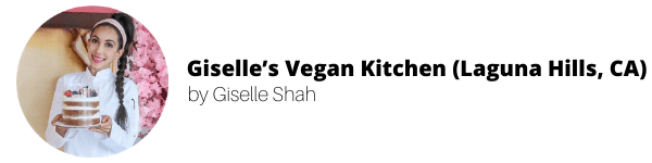 Women-Owned Vegan Bakeries: Giselle's Vegan Kitchen (Laguna Hills, CA) by Giselle Shah