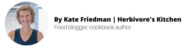 by Kate Friedman | Hervivore's Kitchen