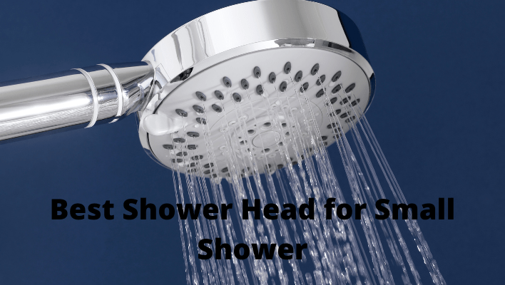 Best Shower Head for Small Shower