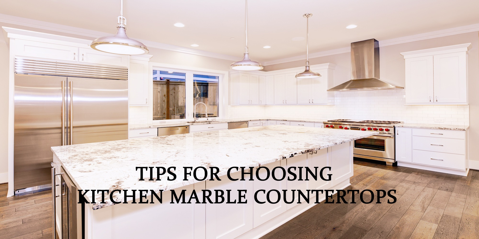 Tips for Choosing Kitchen Marble Countertops