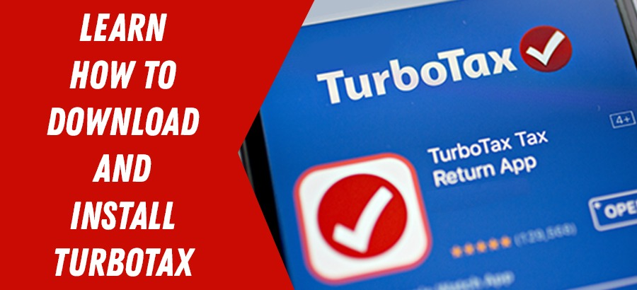 How To Install TurboTax On Windows, Mac Devices 2021