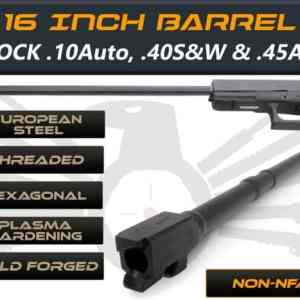"Gen 3 & 4 Glock 16"" Barrel - IGB Austria Match Grade Hexagonal 16"" Threaded Barrel For .10 Auto, .40S&W & .45ACP Calibers"