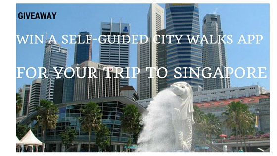 WIN A SELF-GUIDED CITY WALKS APP FOR YOUR TRIP TO SINGAPORE