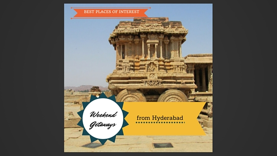 Weekend getaways and accommodations in Hyderabad