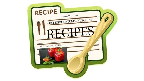 3 Delicious Stuffed Vegetables Recipes