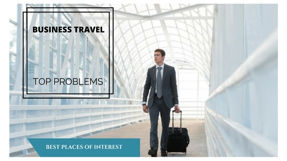 Top Business Travel Problems