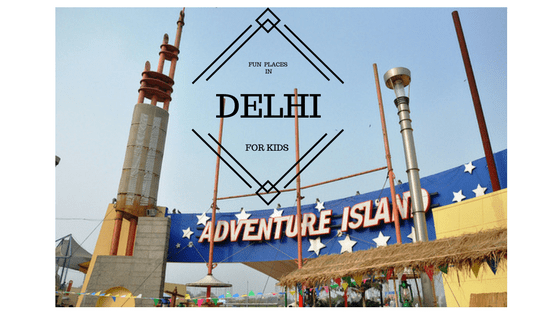 6 Fun Places for kids in Delhi