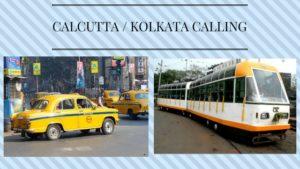 Calcutta or Kolkata calling