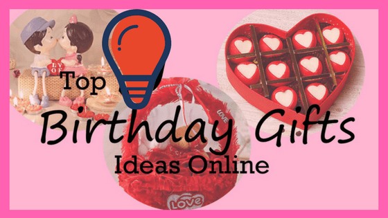 Top Birthday Gifts ideas online