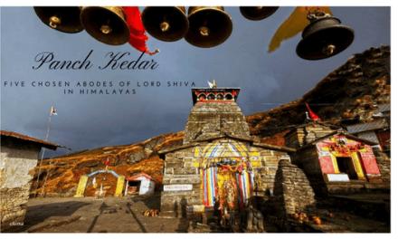 Panch Kedar – Five Chosen Abodes of Lord Shiva in Himalayas