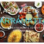 ASIA MEETS PARRAMATTA!  6 ASIAN RESTAURANTS TO VISIT IN PARRAMATTA