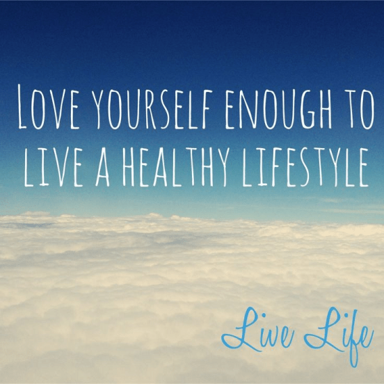Love yourself for healthy living