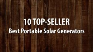 Best Portable Solar Generators