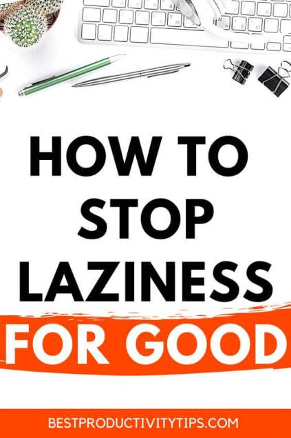 How to stop being lazy for good. In this article I'm sharing 3 little hacks on how you can end laziness for good, and get things done.