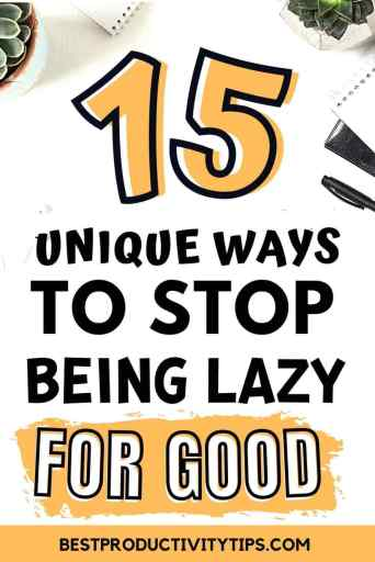 Find out in this article, 15 best ways to stop being lazy and unmotivated so you can actually stick to your goals and achieve them.