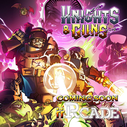 Medieval Action Shooter, Knights & Guns, Coming Soon to iiRcade