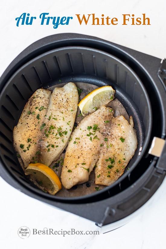 Air Fryer White Fish White Fish, Garlic, Lemon Pepper