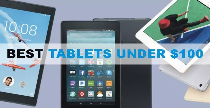 Best Tablets Under 100