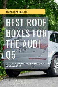audi q5 roof cargo box guide best