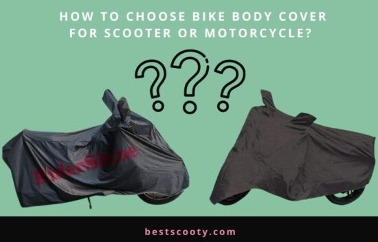 How to choose Bike Body cover for scooter or motorcycle