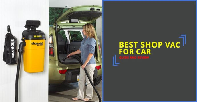 Best Shop Vac For Car