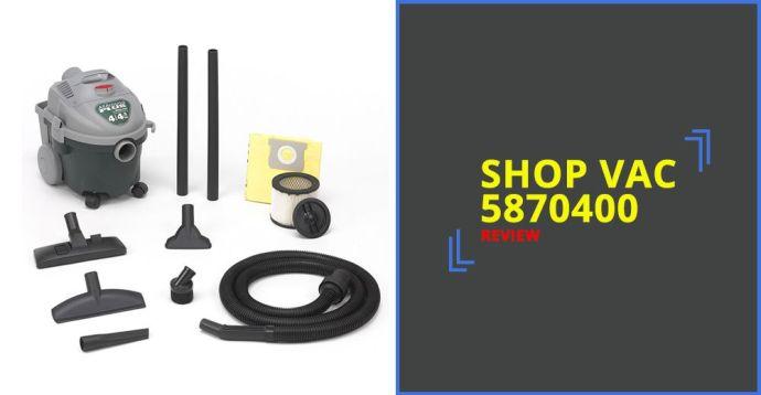 Shop Vac 5870400 Review