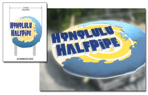 Unique Sign Design Projects - Honolulu Half Pipe Theme Park Sign
