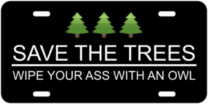 Save The Trees Tag