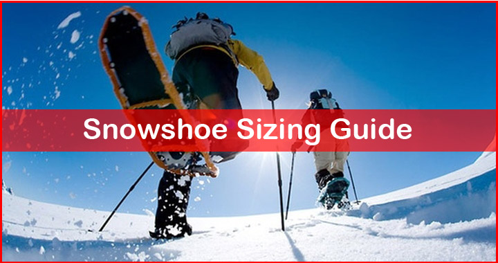 Comprehensive Snowshoe Sizing Guide