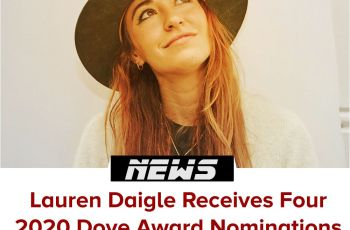 Lauren Daigle Collect Four New Dove Award Nominations